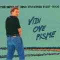 Dino Dvornik - Vidi Ove Pisme... - The Best Of Dino Dvornik 1988-