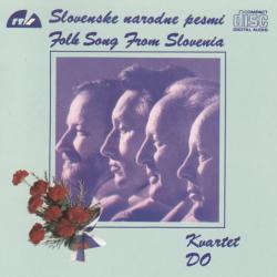 Kvartet Do - Slovenske Narodne Pesmi