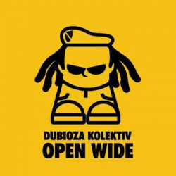 Dubioza Kolektiv - Open Wide