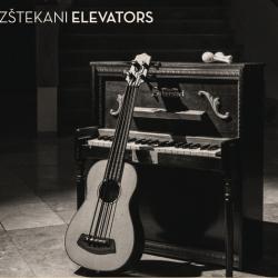 Elevators - Izštekani