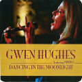 Gwen Hughes - Dancing in the Moonlight (feat.Mono)