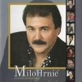 Milo Hrnić - Zlatna Kolekcija
