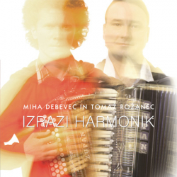 Tomaž Rožanec / Miha Debevec - Izrazi Harmonik