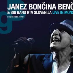 Janez Bončina Benč & Big Band RTV Slovenija - Live in Mons
