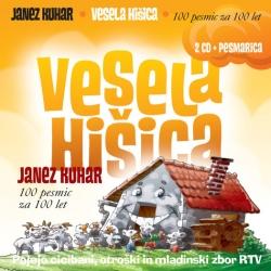 Janez Kuhar - Vesela Hišica (100 Pesmic za 100 Let)