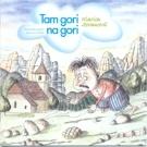 Klarisa Jovanovič - Tam Gori Na Gori