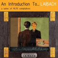 Laibach - An Introduction To....