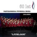 Partizanski Pevski Zbor - Ljubljani