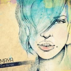 Maya - Čas Za Nas