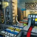 Marko Hatlak - Music For Accordion