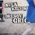 Nula Kelvina - Drenov Grič