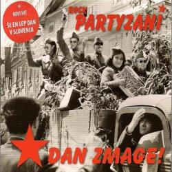 Rock Partyzani - Dan Zmage