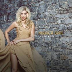 Manca Špik - Iz Prve Roke