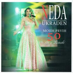 Neda Ukraden - Mojih Prvih 50 Live in Lisinski