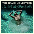 Bambi Molesters - As The Dark Wave Swells