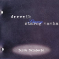 Đorđe Balašević - Dnevnik Starog Momka