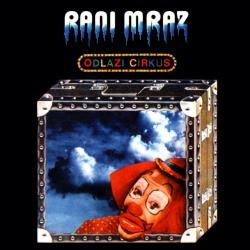 Rani Mraz - Odlazi Cirkus