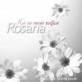 Rosana - Kje So Moje Rožice: Slovenske Ljudske Pesmi