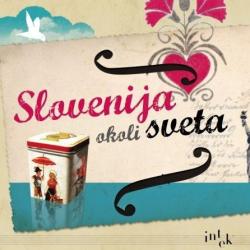 Slovenija Okoli Sveta: Slovenia Around The World - V/A: Različni izvajalci