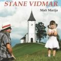 Stane Vidmar - Mati Marija