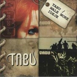 Tabu - Tabu / Male Nore Ideje