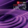 V/A (Različni Izvajalci) - Val 012 - Imamo Dobro Glasbo (2012)