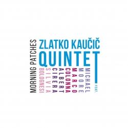 Zlatko Kaučič - Morning Patches