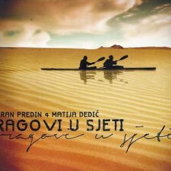 Zoran Predin & Matija Dedić - Tragovi u Sjeti
