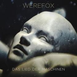 Werefox - Das Lied Der Maschinen