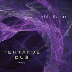 Aldo Kumar - Tehtanje Duš