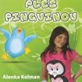 Alenka Kolman - Ples Pingvinov