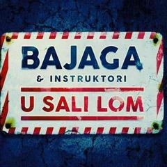 Bajaga & Instruktori - U Sali Lom