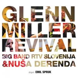 Big Band RTV Slovenija & Nuša Derenda - Glenn Miller Revival