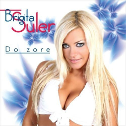 Brigita Šuler - Do Zore