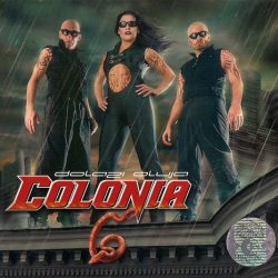 Colonia - Dolazi Oluja