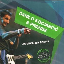 Danilo Kocjančič & Friends - Nisi Prva, Nisi Zadnja