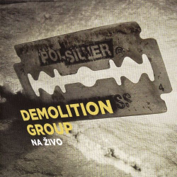 Demolition Group - Na Živo