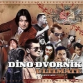 Dino Dvornik - Ultimate Collection