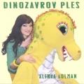 Alenka Kolman - Dinozavrov Ples