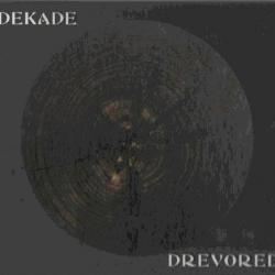 Drevored - Dekade