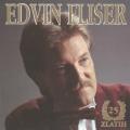 Edvin Fliser - 25 Zlatih