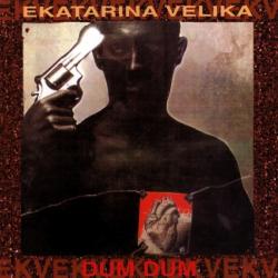 Ekatarina Velika - Dum Dum