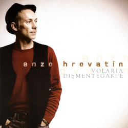 Enzo Hrovatin - Volaria Dismentegarte