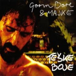 Goran Bare & Majke - Teške Boje