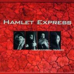 Hamlet Express - Libanonski Tango