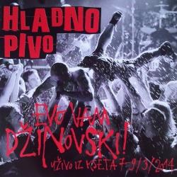 Hladno Pivo - Evo Vam Džinovski (U Živo iz Kseta 7-9 / 3 / 2014)