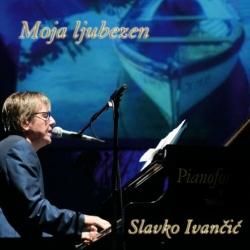 Slavko Ivančič - Moja Ljubezen