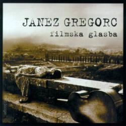 Janez Gregorc - Filmska Glasba