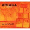 Krikka Reggae - Da Mo' S'aval