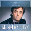 Krunoslav Slabinac - Platinum Collection
